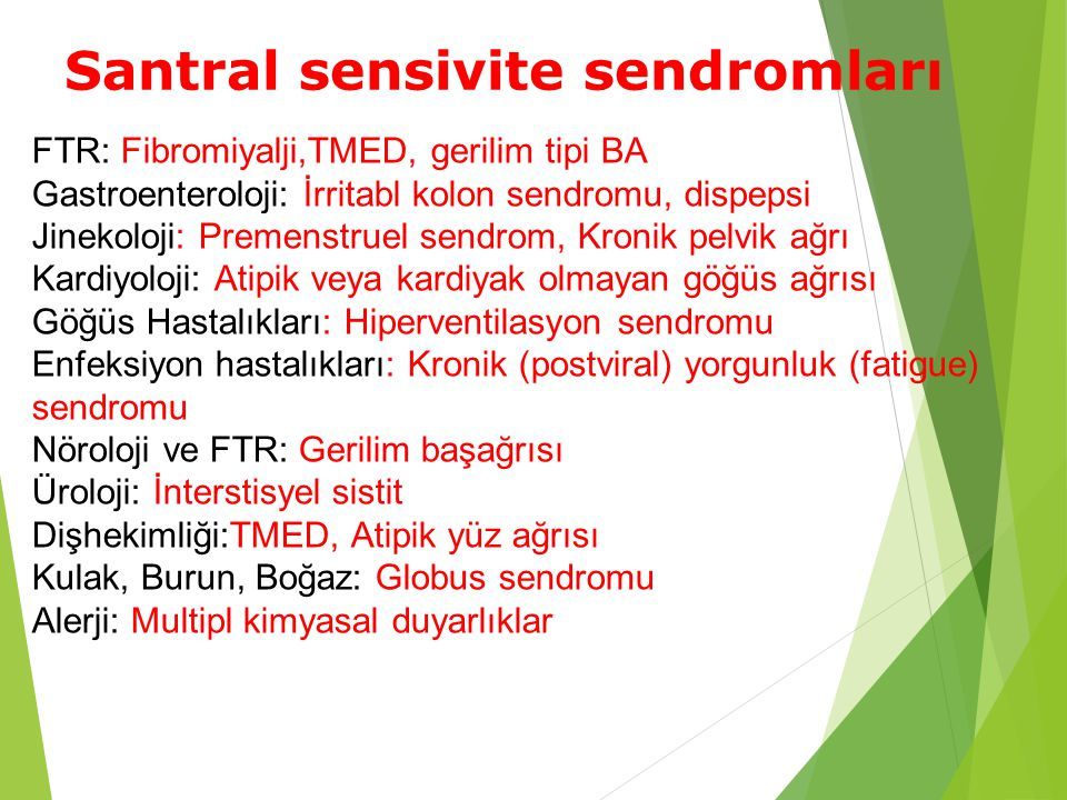 Santral sensivite sendromları