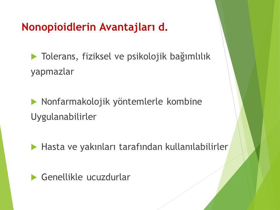 Nonopioidlerin Avantajları d.