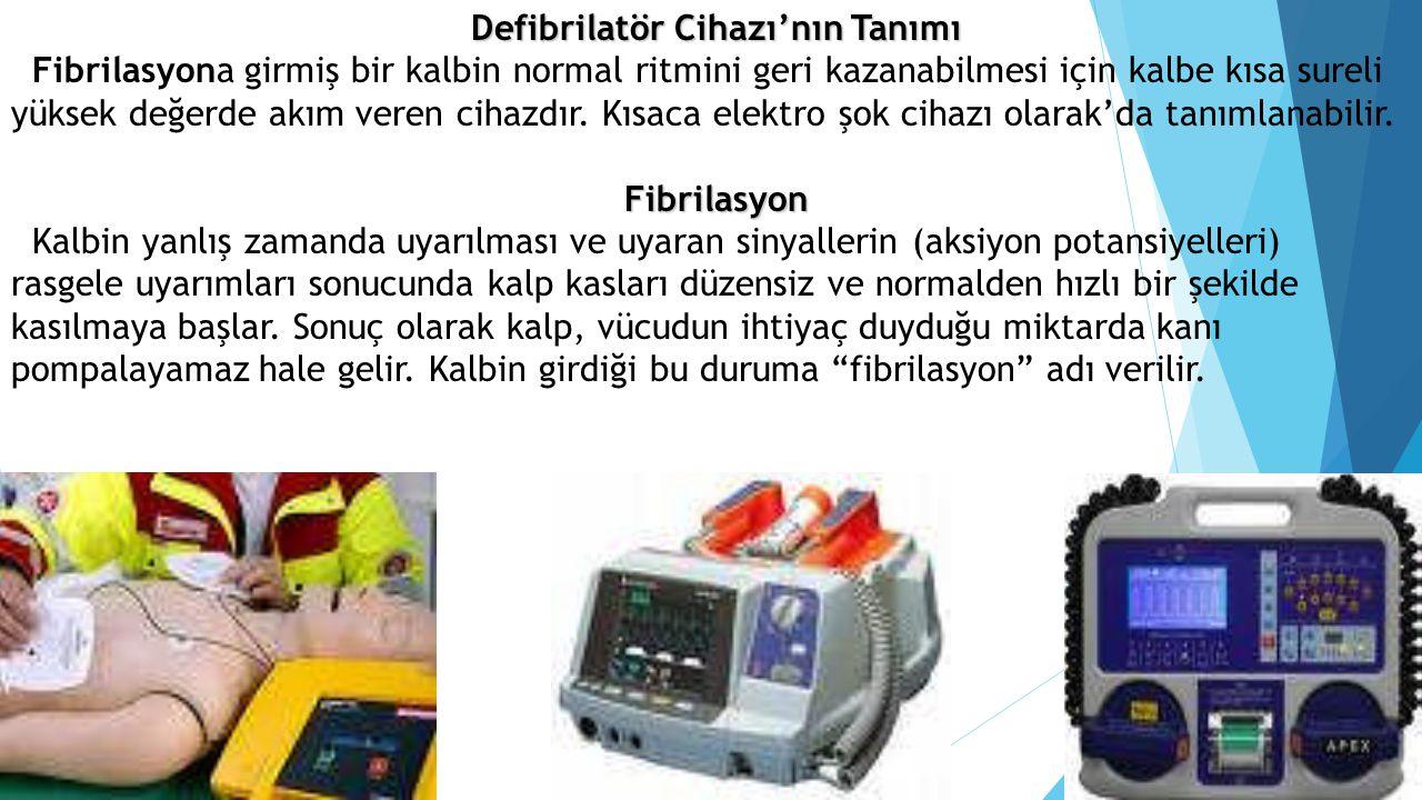 Defibrilatör Cihazı'nın Tanımı