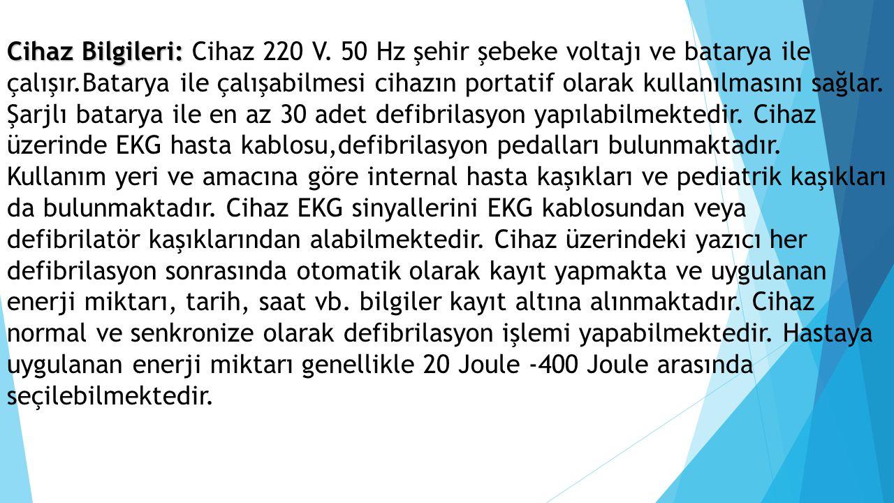 Cihaz Bilgileri: Cihaz 220 V