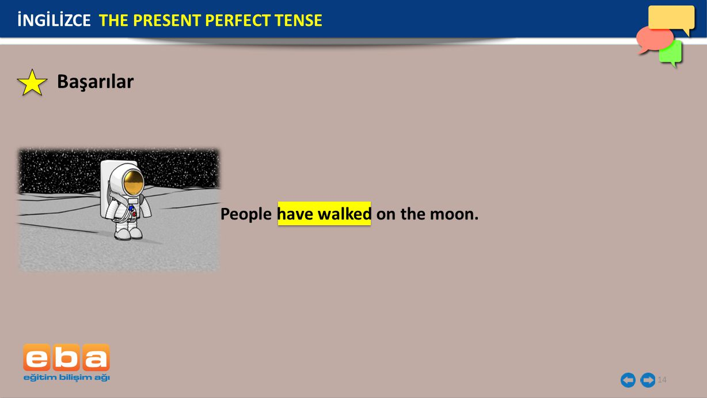 Başarılar İNGİLİZCE THE PRESENT PERFECT TENSE