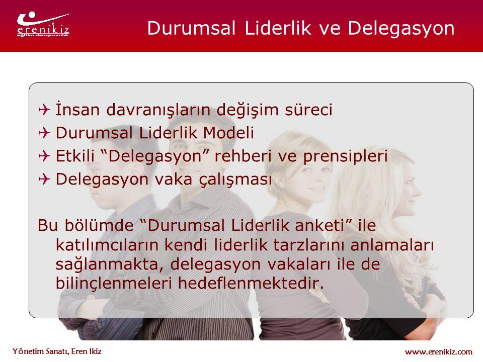 Durumsal Liderlik ve Delegasyon