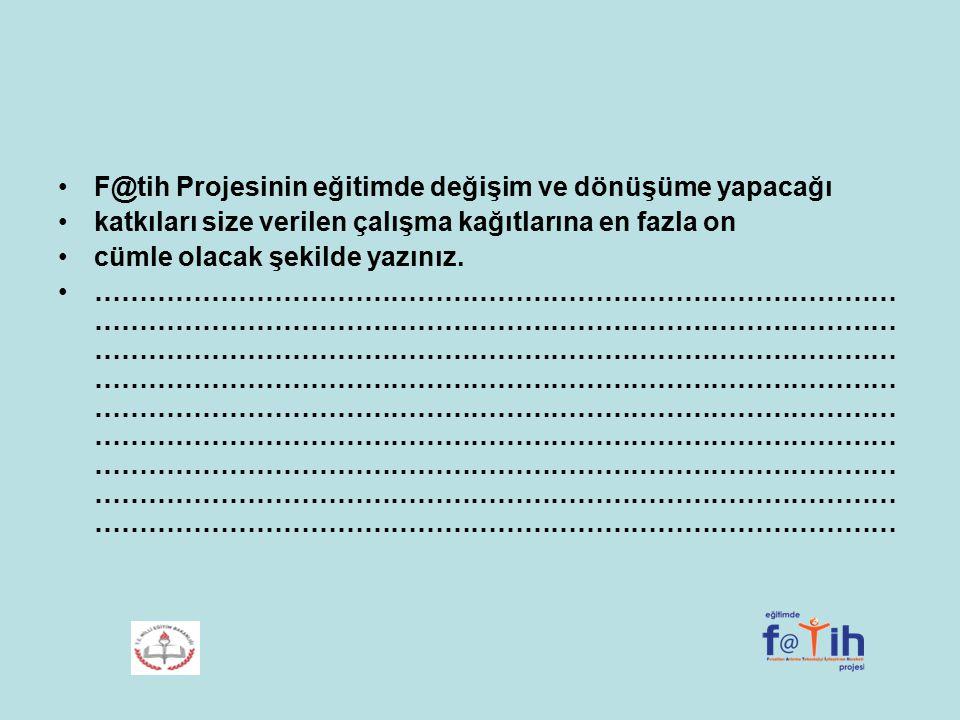 F@tih Projesinin eğitimde değişim ve dönüşüme yapacağı