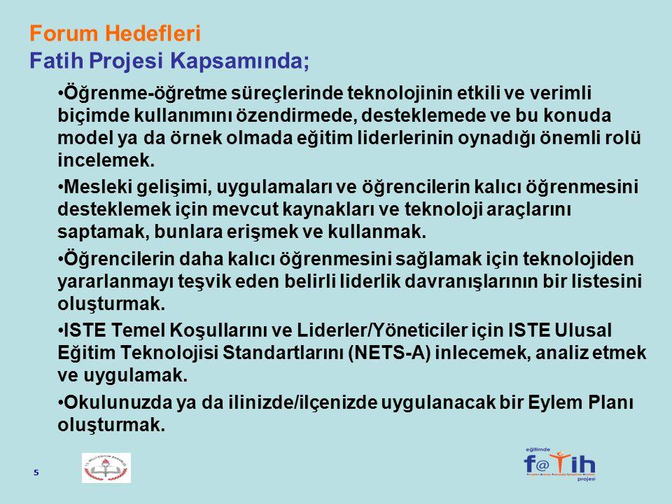 Forum Hedefleri Fatih Projesi Kapsamında;