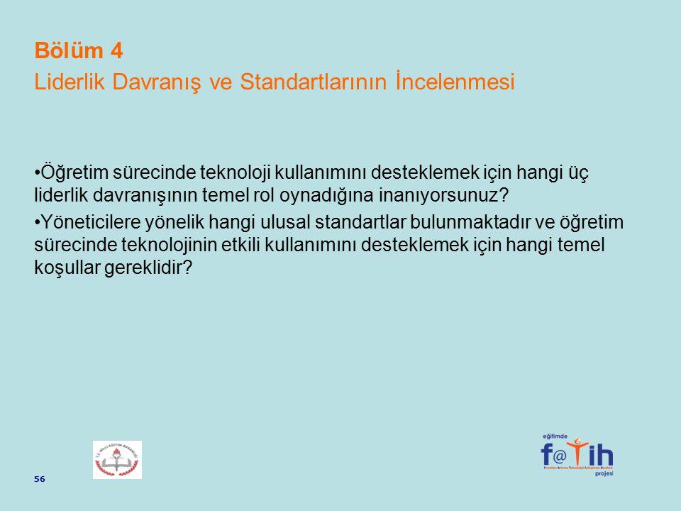 Bölüm 4 Liderlik Davranış ve Standartlarının İncelenmesi