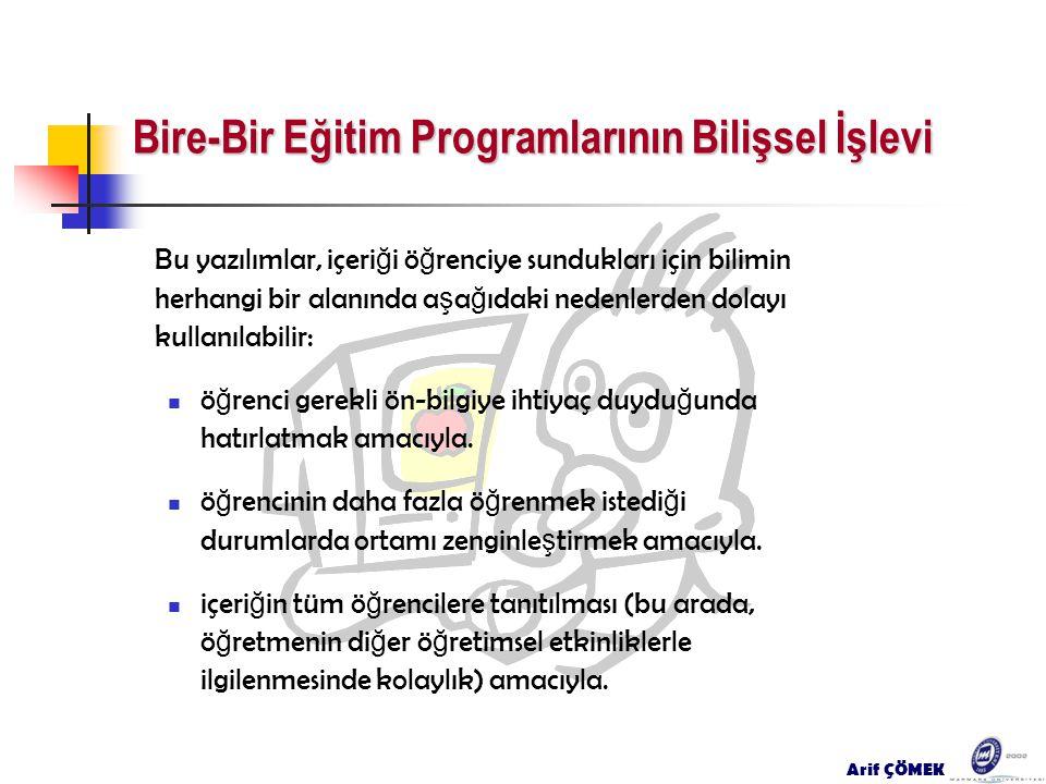Bire-Bir Eğitim Programlarının Bilişsel İşlevi