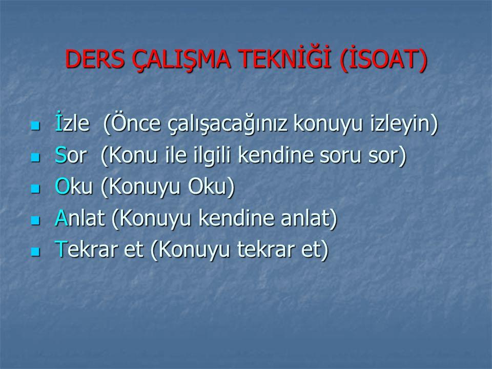DERS ÇALIŞMA TEKNİĞİ (İSOAT)