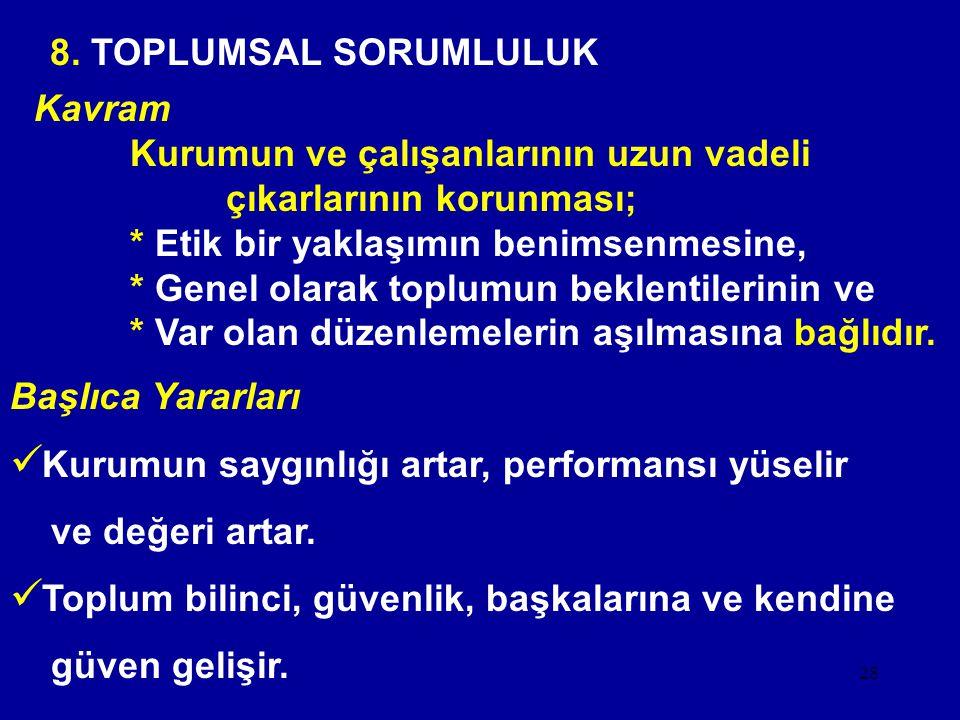 8. TOPLUMSAL SORUMLULUK
