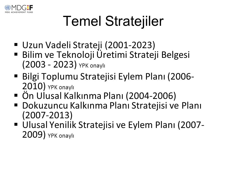 Temel Stratejiler Uzun Vadeli Strateji (2001-2023)