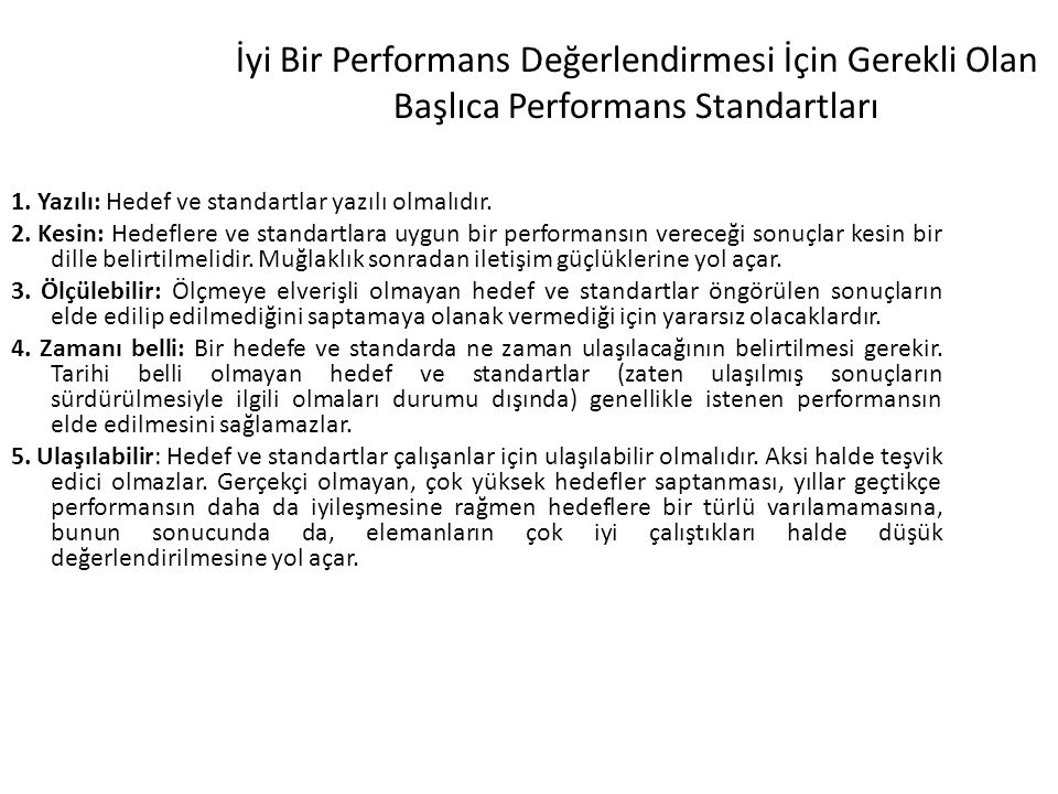 İyi Bir Performans Değerlendirmesi İçin Gerekli Olan Başlıca Performans Standartları