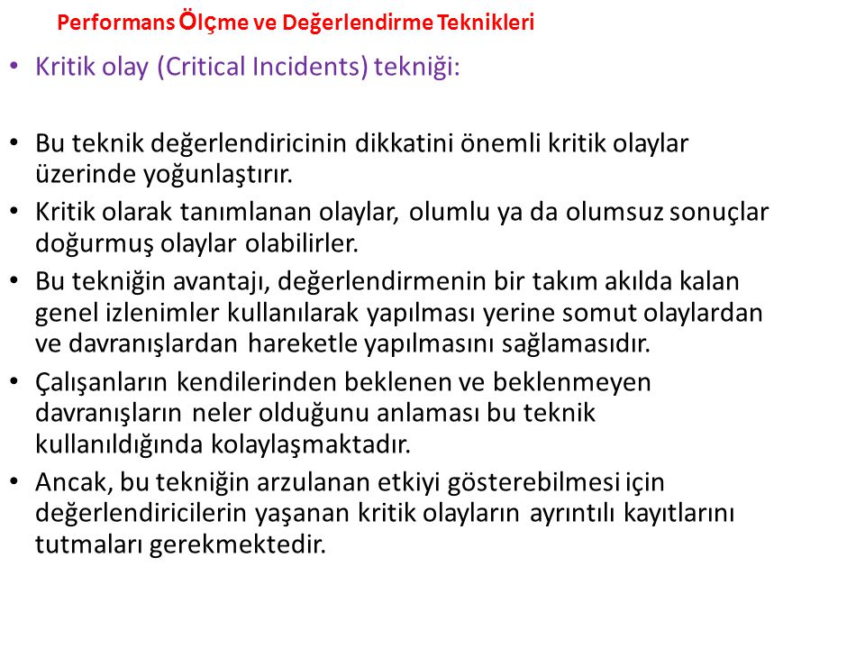 Kritik olay (Critical Incidents) tekniği: