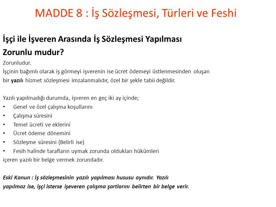 MADDE 8 : İş Sözleşmesi, Türleri ve Feshi