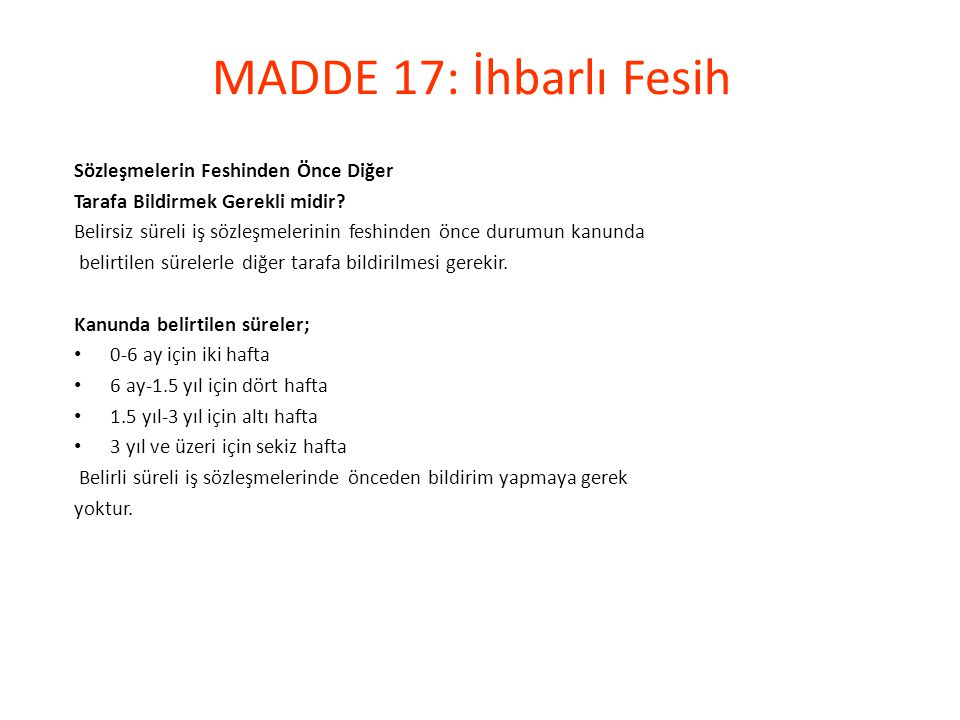 MADDE 17: İhbarlı Fesih Sözleşmelerin Feshinden Önce Diğer