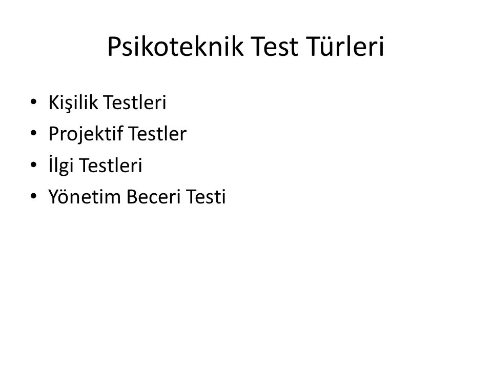 Psikoteknik Test Türleri