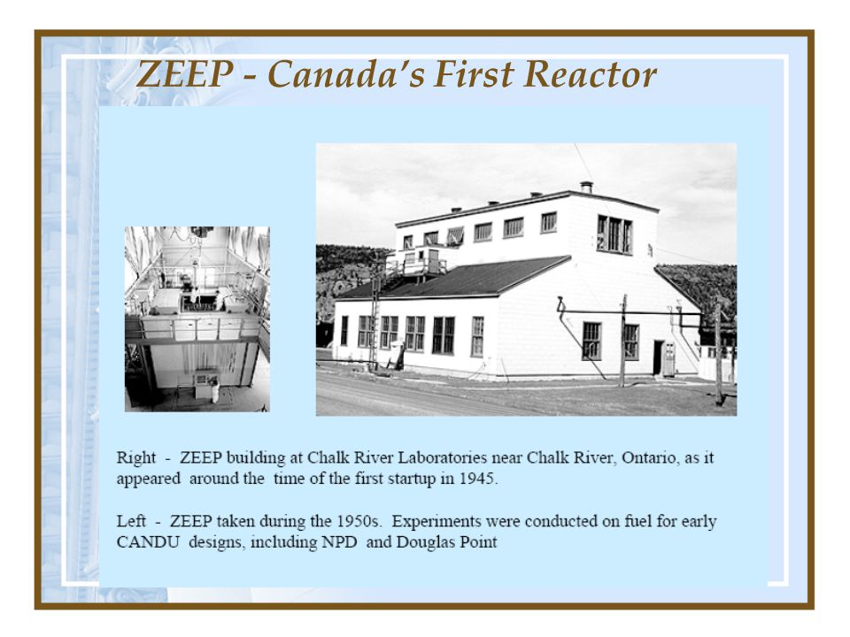 ZEEP - Canada's First Reactor