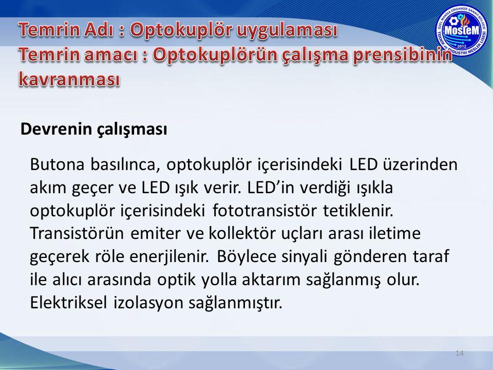 Temrin Adı : Optokuplör uygulaması Temrin amacı : Optokuplörün çalışma prensibinin kavranması