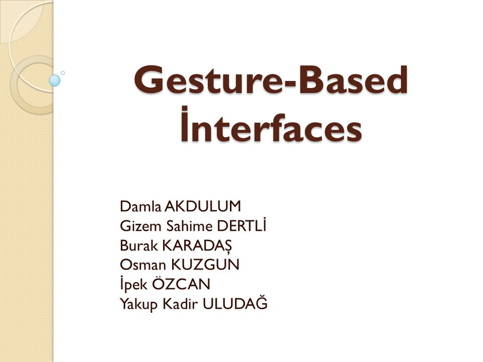 Gesture-Based İnterfaces