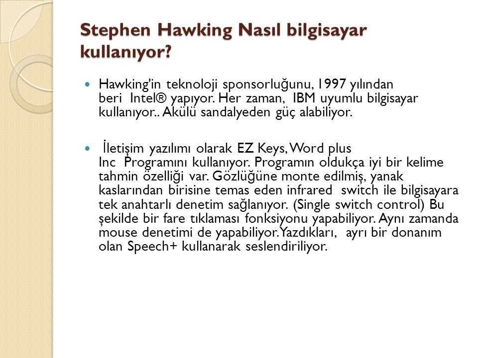 Stephen Hawking Nasıl bilgisayar kullanıyor
