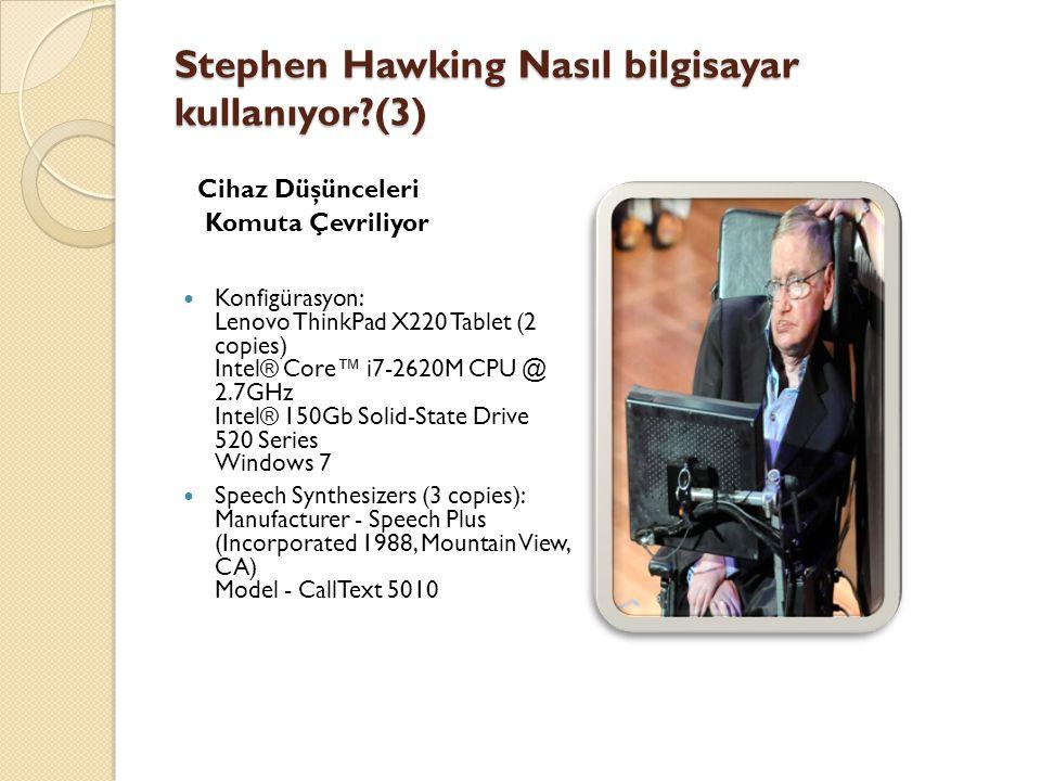 Stephen Hawking Nasıl bilgisayar kullanıyor (3)