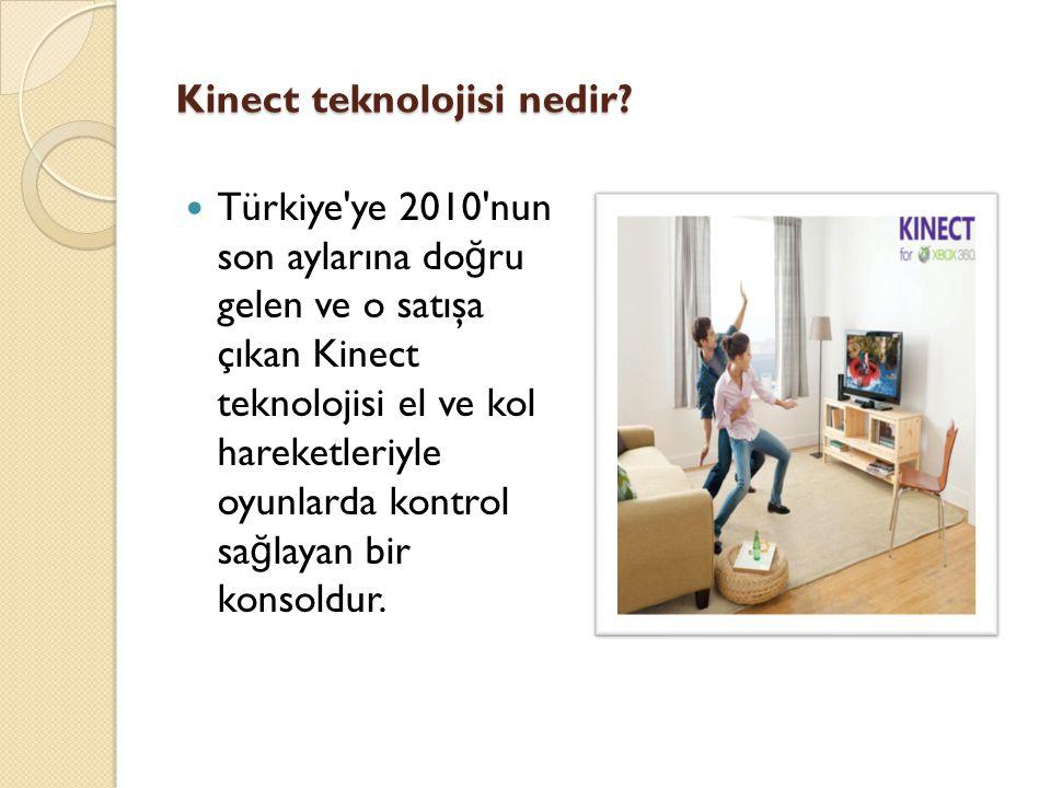 Kinect teknolojisi nedir