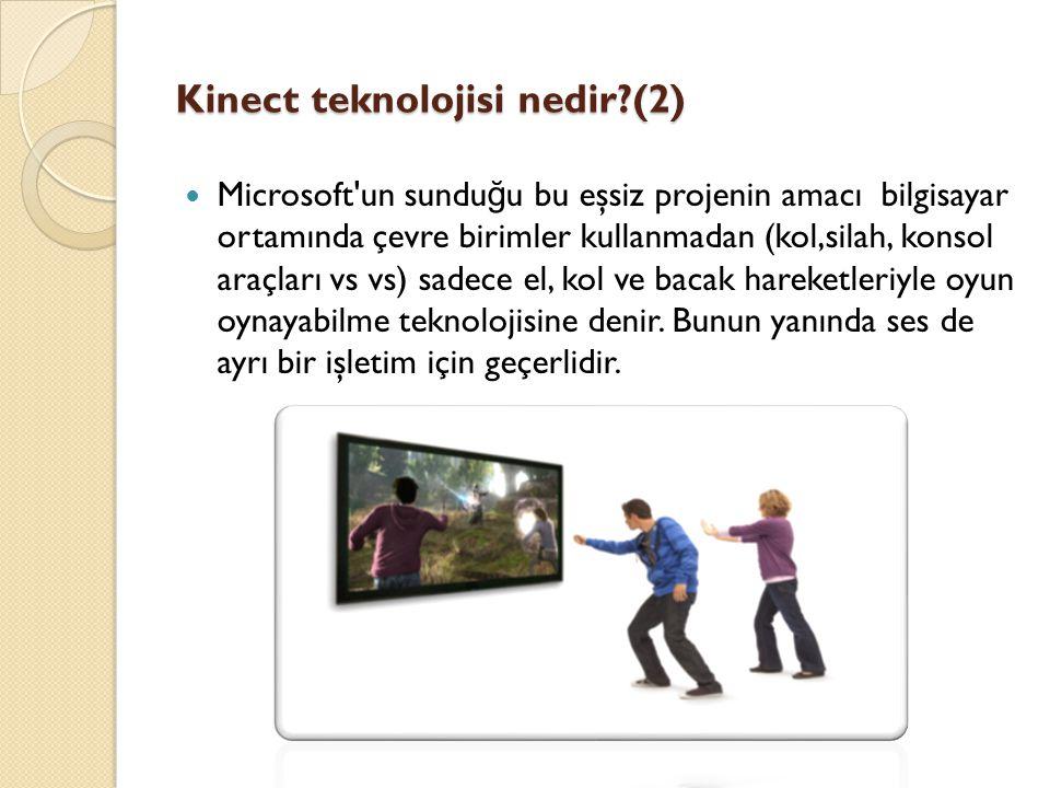 Kinect teknolojisi nedir (2)