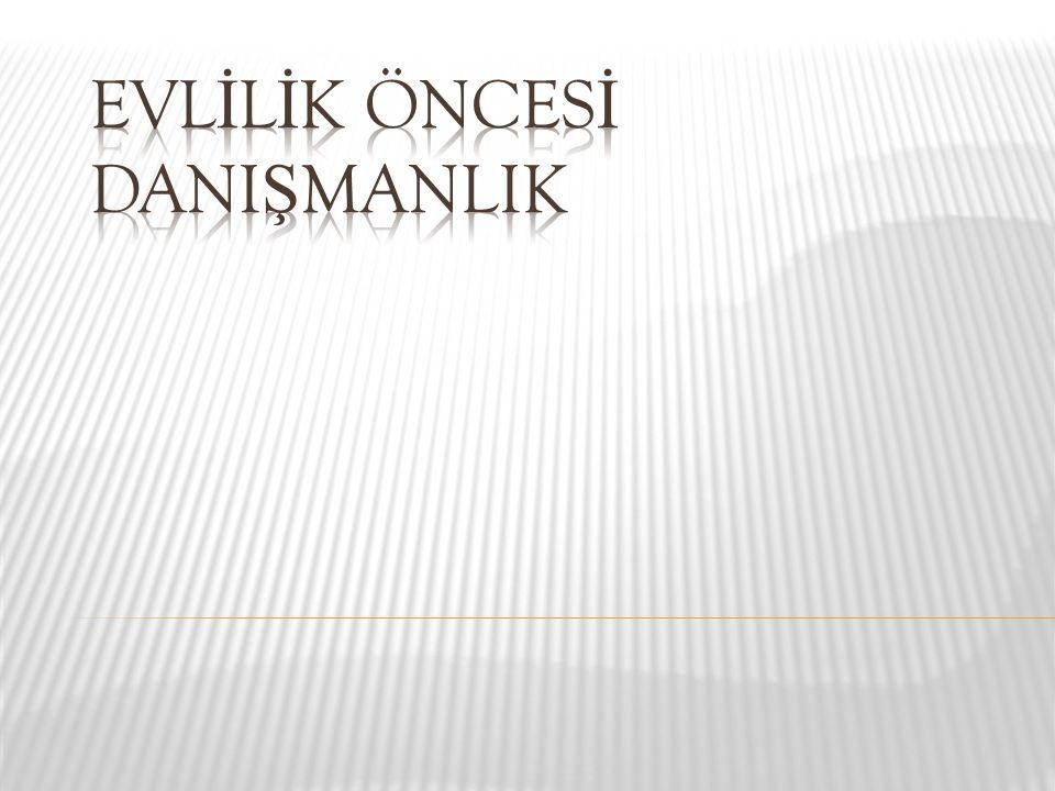 EVLİLİK ÖNCESİ DANIŞMANLIK