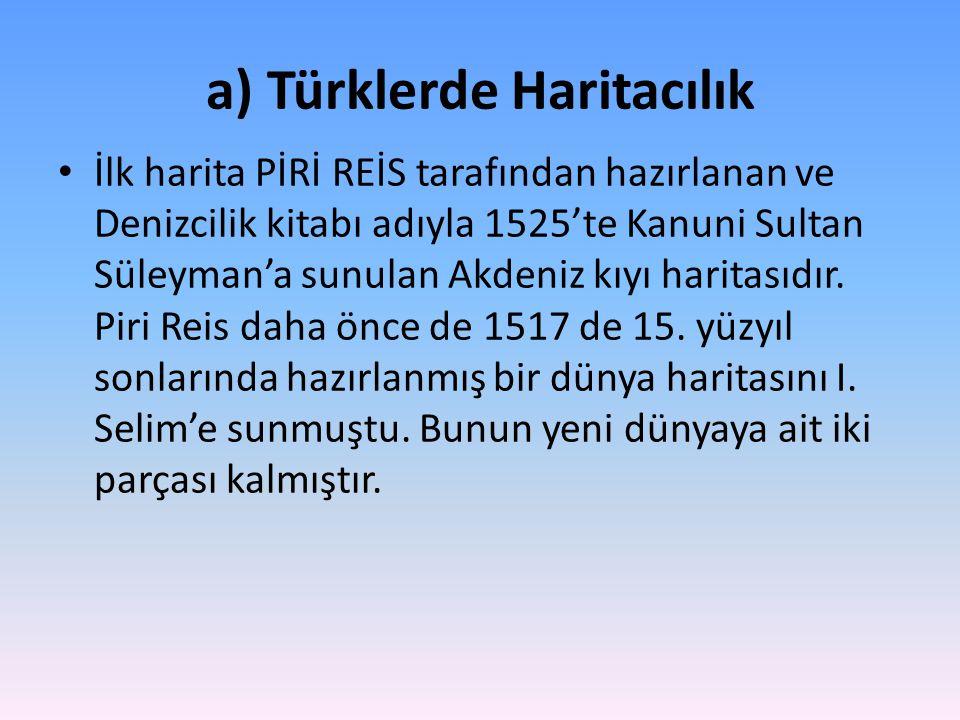 a) Türklerde Haritacılık