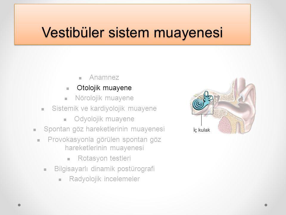 Vestibüler sistem muayenesi