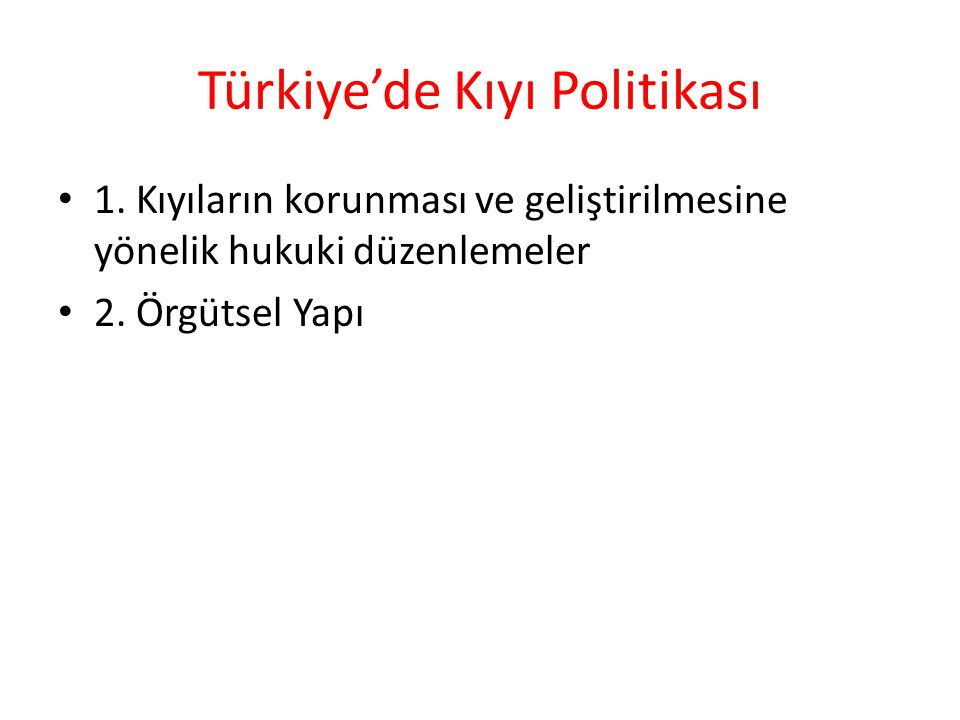 Türkiye'de Kıyı Politikası