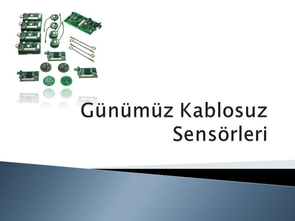 Günümüz Kablosuz Sensörleri