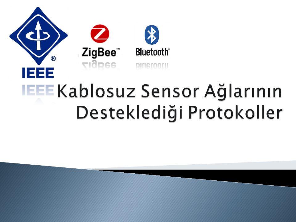 Kablosuz Sensor Ağlarının Desteklediği Protokoller
