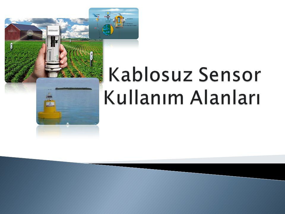 Kablosuz Sensor Kullanım Alanları