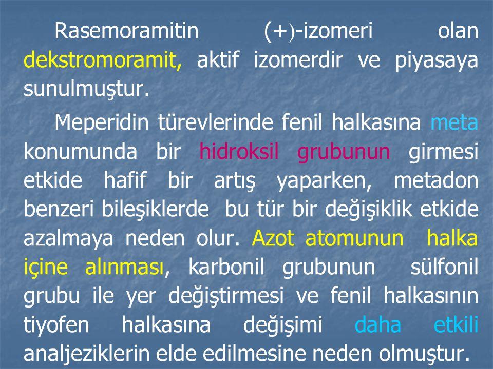 Rasemoramitin (+-izomeri olan dekstromoramit, aktif izomerdir ve piyasaya sunulmuştur.