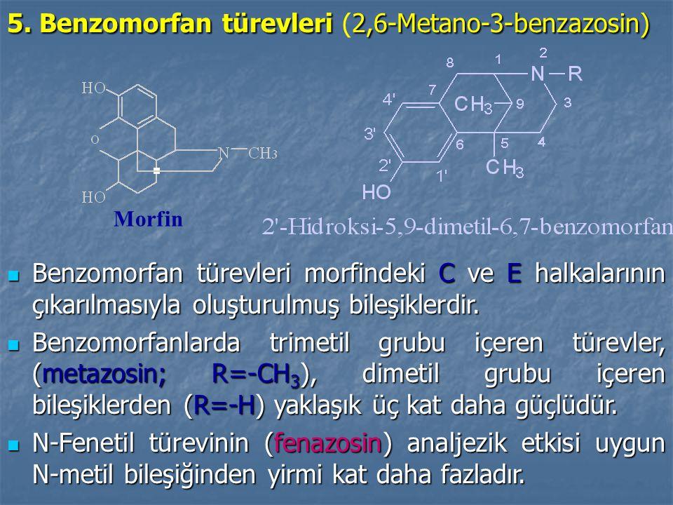5. Benzomorfan türevleri (2,6-Metano-3-benzazosin)