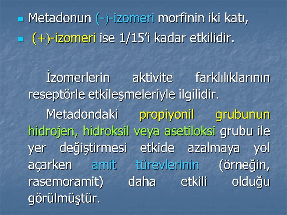 Metadonun (--izomeri morfinin iki katı,