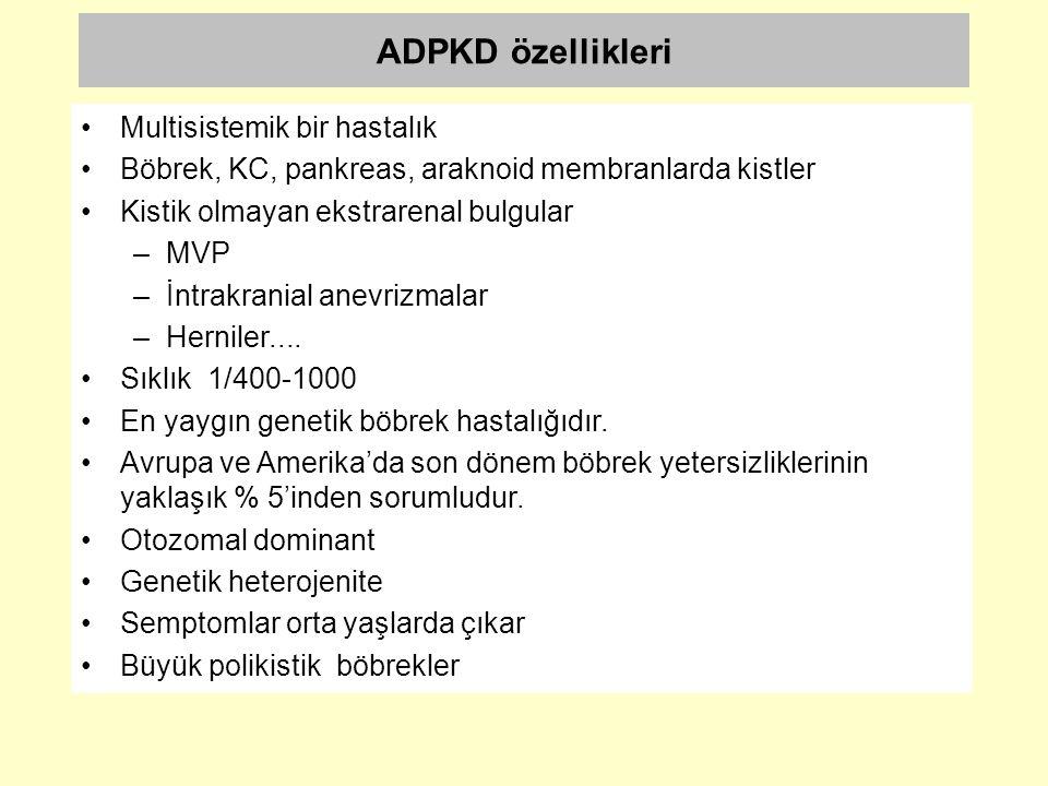 ADPKD özellikleri Multisistemik bir hastalık