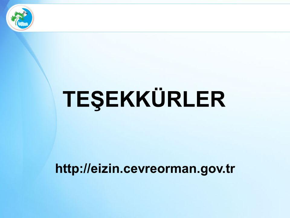 TEŞEKKÜRLER http://eizin.cevreorman.gov.tr