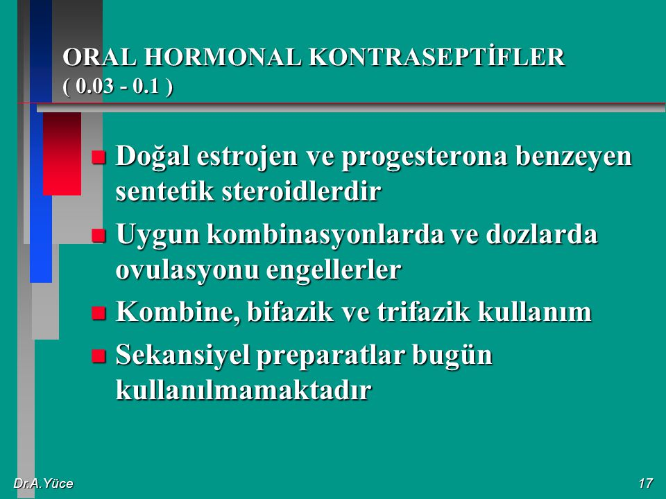 ORAL HORMONAL KONTRASEPTİFLER ( 0.03 - 0.1 )