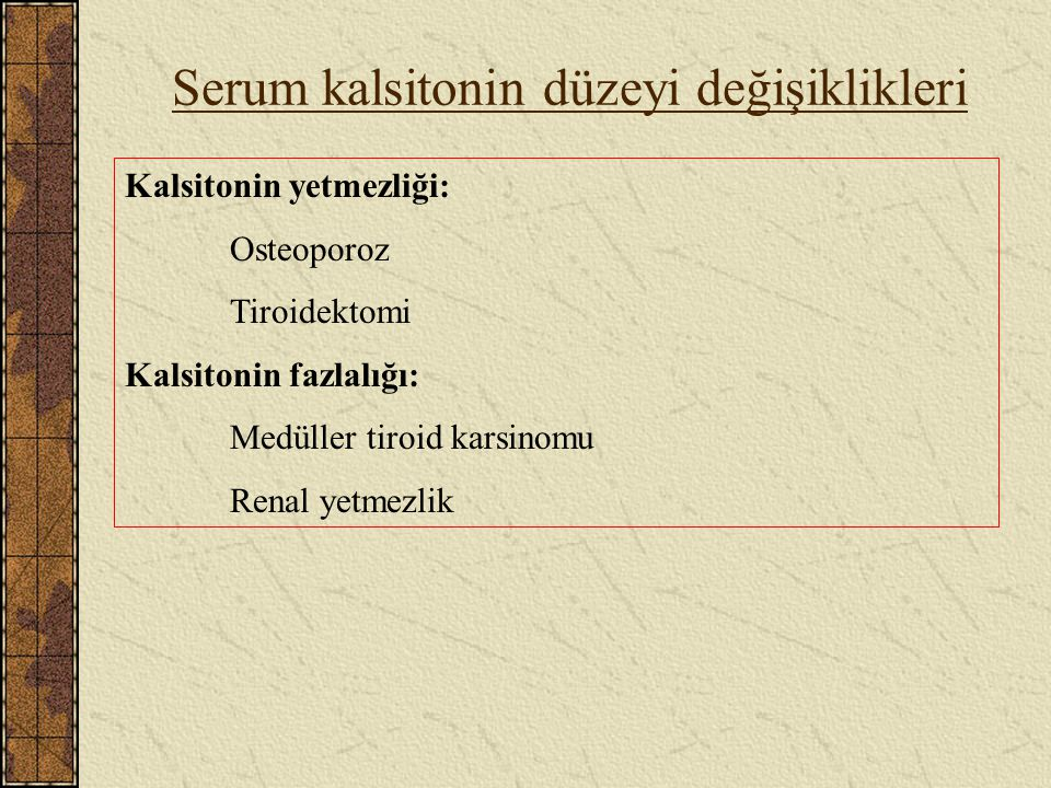 Serum kalsitonin düzeyi değişiklikleri