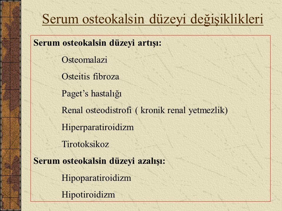 Serum osteokalsin düzeyi değişiklikleri