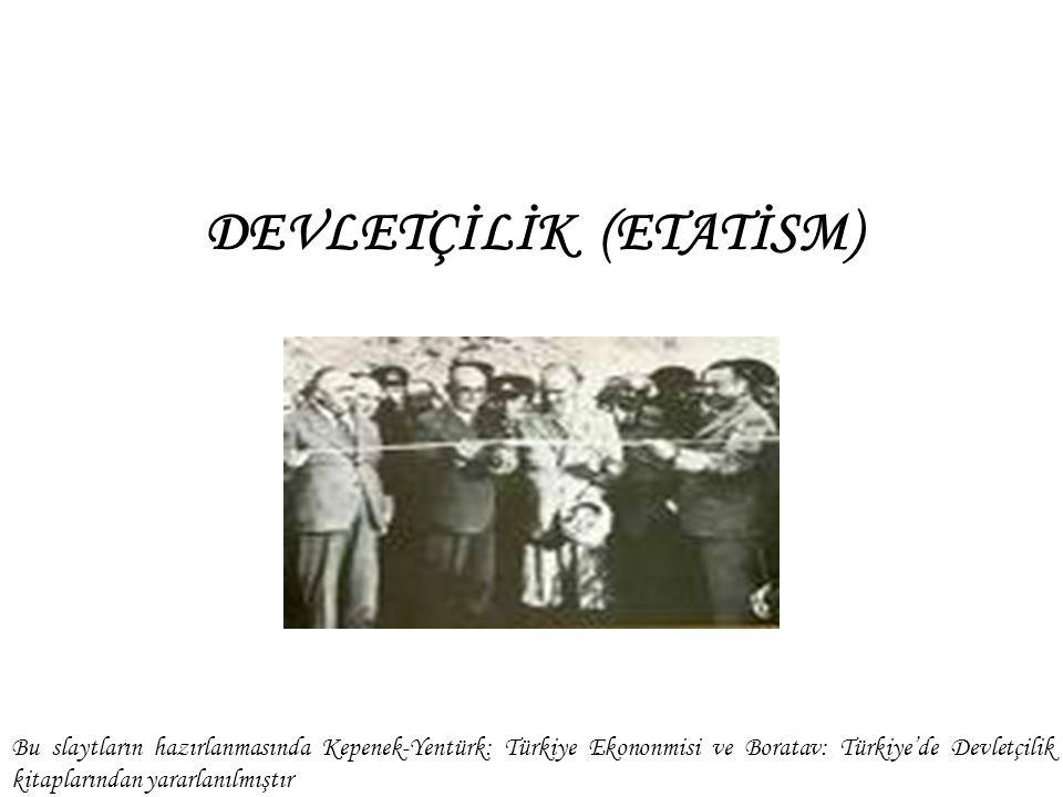 DEVLETÇİLİK (ETATİSM)