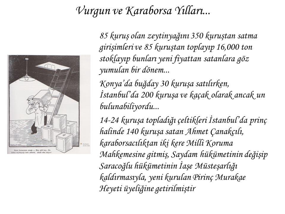 Vurgun ve Karaborsa Yılları...