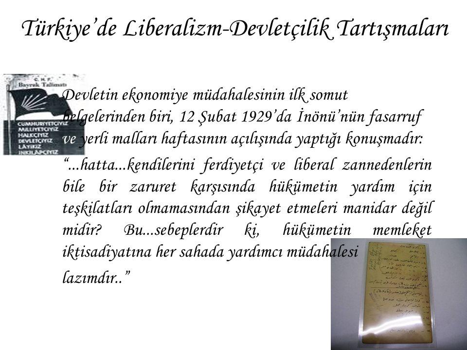 Türkiye'de Liberalizm-Devletçilik Tartışmaları