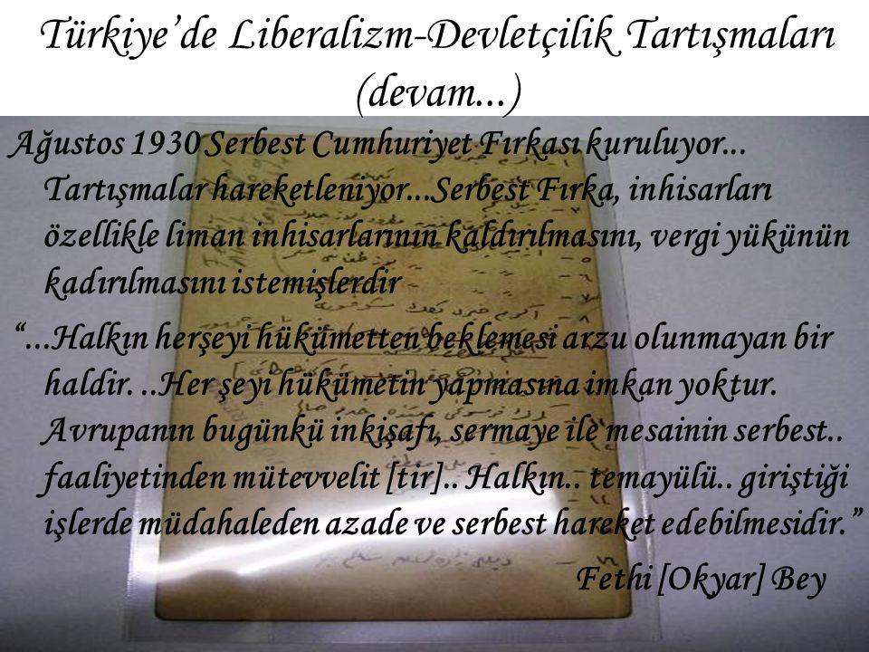 Türkiye'de Liberalizm-Devletçilik Tartışmaları (devam...)
