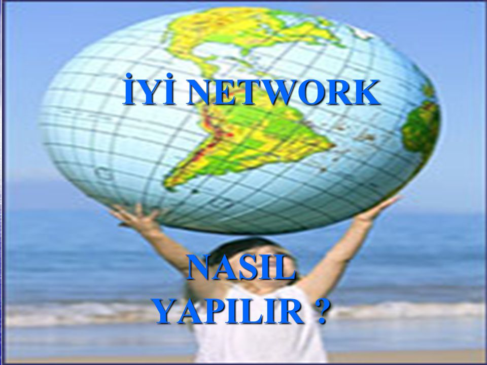 İYİ NETWORK NASIL YAPILIR