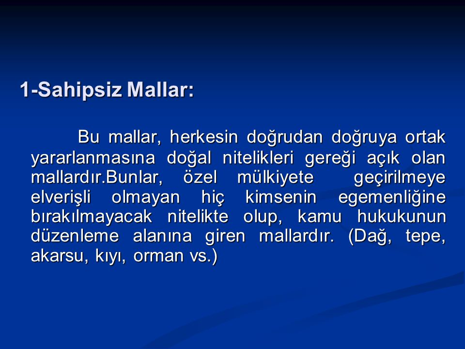 1-Sahipsiz Mallar: