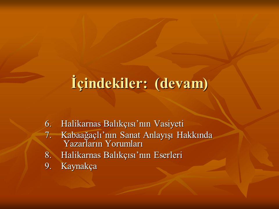İçindekiler: (devam) 6. Halikarnas Balıkçısı'nın Vasiyeti