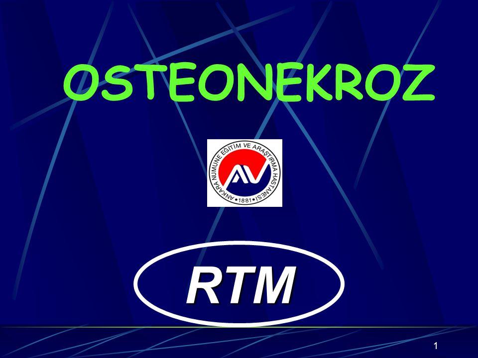 OSTEONEKROZ 11 RTM