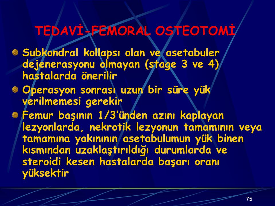 TEDAVİ-FEMORAL OSTEOTOMİ