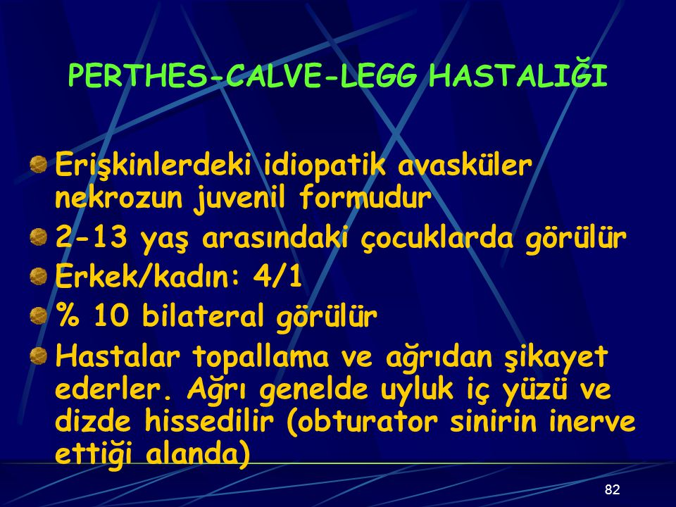 PERTHES-CALVE-LEGG HASTALIĞI